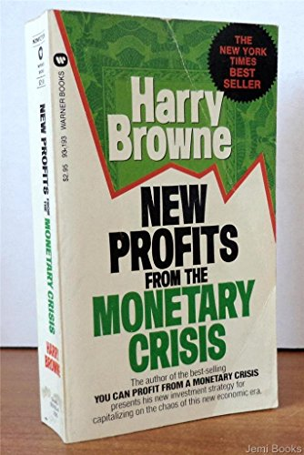 9780446931939: New Profits from the Monetary Crisis