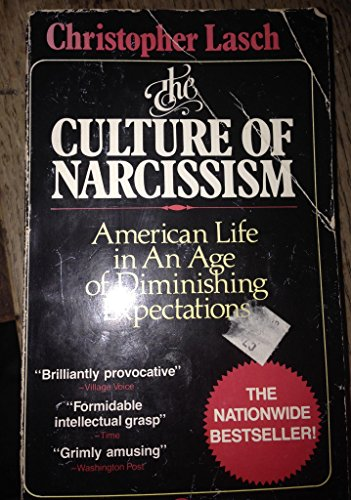 9780446932646: Culture of Narcissism: American Life in an Age of Diminishing Expectations
