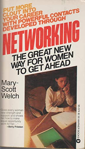 9780446935784: Networking: The great new way for women to get ahead
