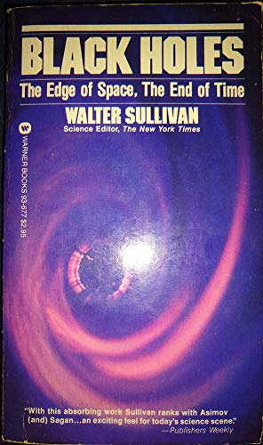 9780446936774: Black Holes: The Edge of Space, The End of Time