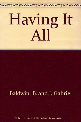 9780446937986: Having It All