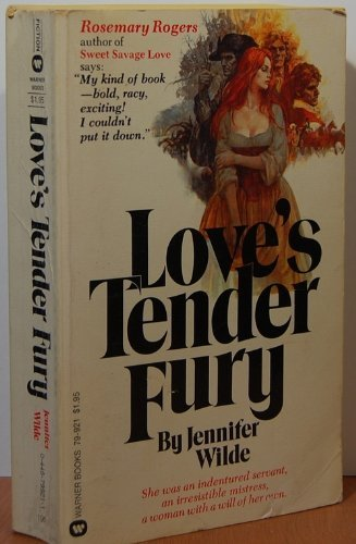 Love's Tender Fury: Jennifer Wilde