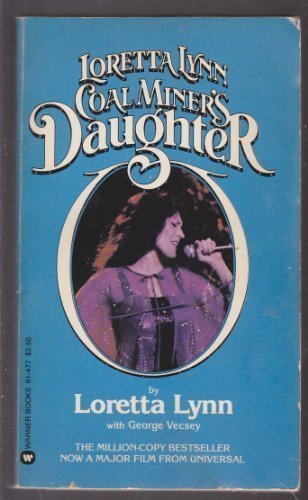 Loretta Lynn: Coal Miner's Daughter (0446939250) by Loretta Lynn; George Vecsey