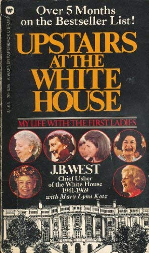 9780446939539: Upstairs at the White House: My Life with the First Ladies