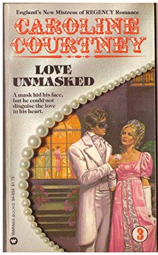 Love Unmasked (0446940542) by Courtney, Caroline