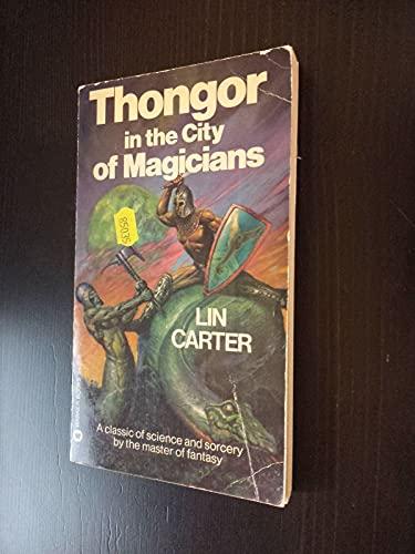Thongor in the City of Magicians (Warner: Lin Carter