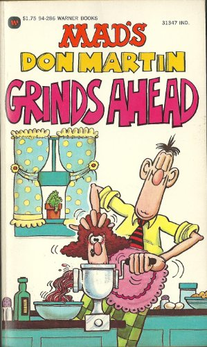 Don Martin Grinds Ahead: Martin, Don
