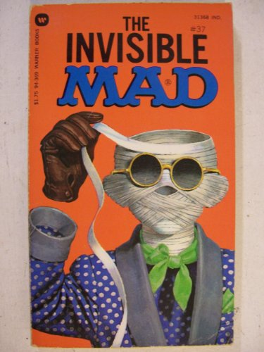 9780446943697: The Invisible MAD