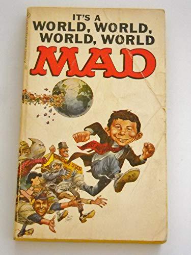 9780446943703: Its a World, World, World, World Mad