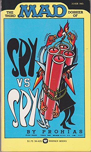 9780446944250: Title: The Third Mad Dossier of Spy vs Spy