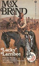 9780446944564: Lucky Larribee