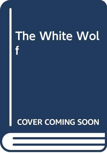 9780446946056: The White Wolf