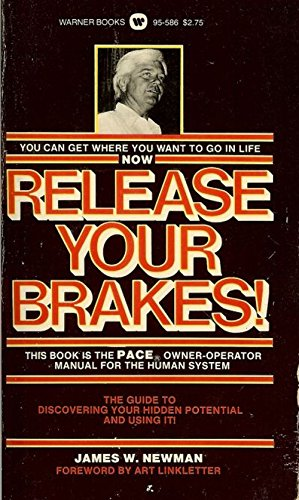 9780446955867: Release Your Brakes!