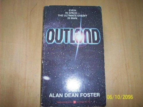 Outland: The Novelization: Alan Dean Foster