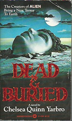 Dead & Buried (SIGNED): Yarbro, Chelsea Quinn