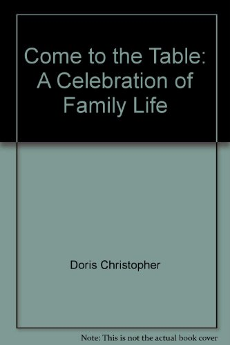 9780446960120: Come to the Table: A Celebration of Family Life