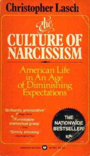 9780446969444: The Culture of Narcissism