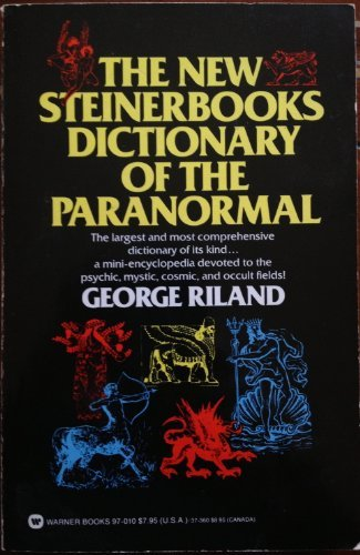 9780446970105: The New Steinerbooks Dictionary of the Paranormal
