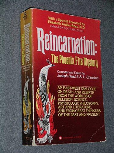 Reincarnation, the phoenix fire mystery: An East-West: S. L. CRANSTON,