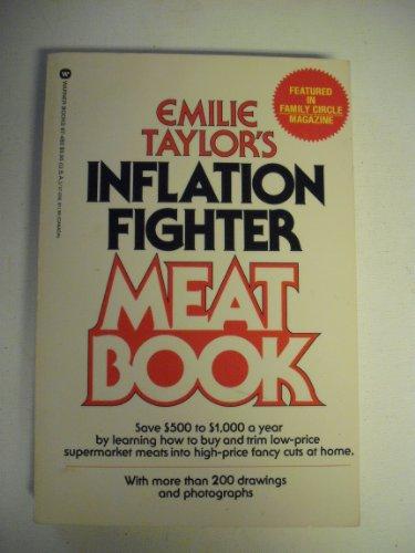 Emilie Taylor's Inflation Fighter Meat Book: Taylor, Emilie