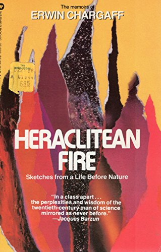 9780446976596: Heraclitean Fire : Sketches from a Life Before Nature