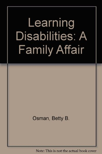 9780446977326: Learning Disabilities: A Family Affair