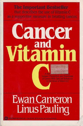 9780446977357: Cancer and Vitamin C