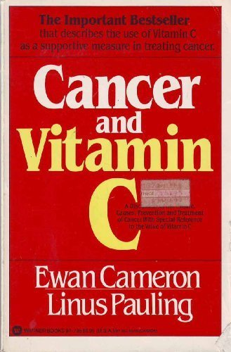 Cancer and Vitamin C: Ewan Cameron and