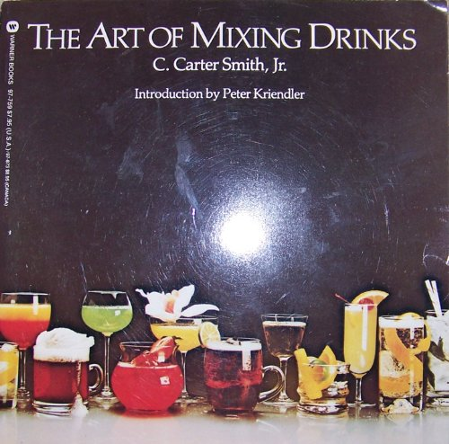 9780446977593: The art of mixing drinks (Warner lifestyle library)