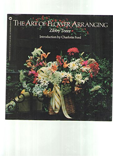 9780446977609: The art of flower arranging (The Warner lifestyle library)