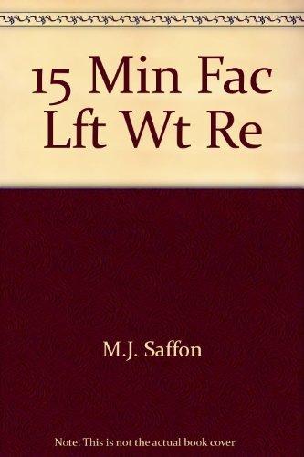 9780446977883: Title: 15 Min Fac Lft Wt Re