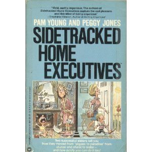 9780446978842: Sidetracked Home Executives: From Pigpen to Paradise