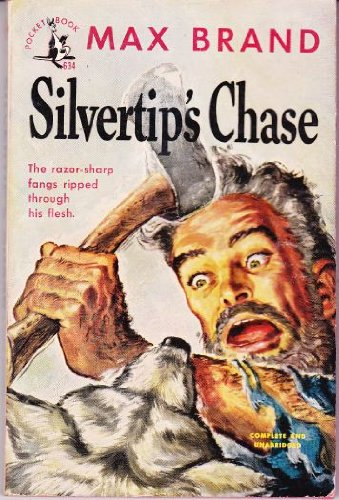 Silvertip's chase: Brand, Max
