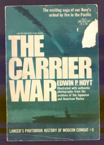 9780447713404: The Carrier War; Illustrated with Authentic Photographs . . . Etc.