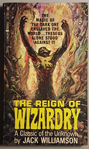 The Reign of Wizardry: Jack Williamson