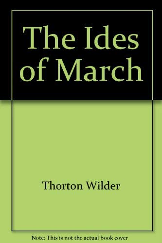 9780448000138: The Ides of March