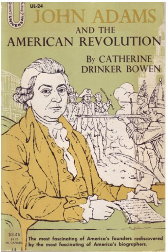 9780448000244: John Adams and the American Revolution