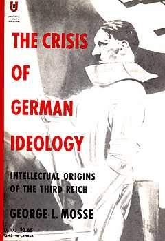 9780448001739: The Crisis of German Ideology: Intellectual Origins of the Third Reich