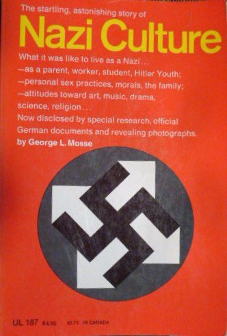 Nazi Culture-Intellectual, Cultural And Social Life In The Third Reich: Mosse, George L.