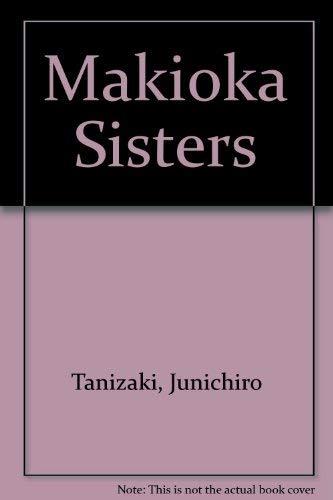 Makioka Sisters: Tanizaki, Junichiro