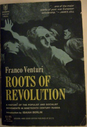 9780448001920: Roots of Revolution: A History of the Populist and Socialist Movements in Nineteenth Century Russia