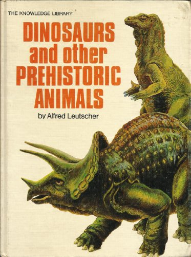 9780448003658: Dinosaurs and other prehistoric animals (The Knowledge library)