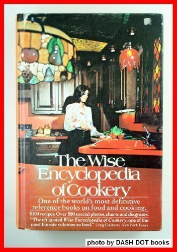 The Wise Encyclopedia of Cookery: One of: W. Wise