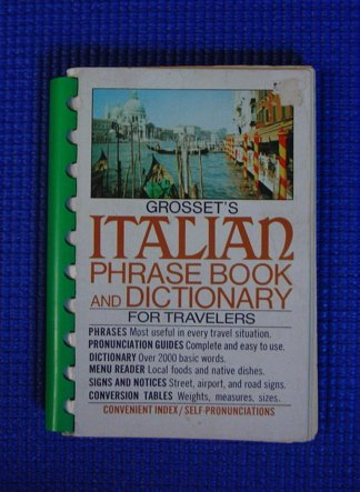 9780448006536: Grosset's Italian phrase book and dictionary