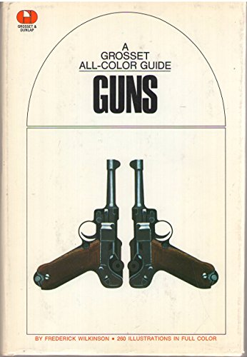 9780448008646: Guns, (The Grosset All-Color Guide Series, 31)