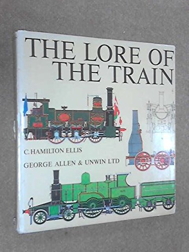 Lore of the Train (0448011948) by C Hamilton Ellis