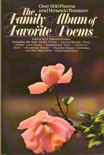 The Family Album of Favorite Poems: Ernest, P. Edward