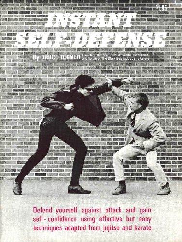 Instant Self Defense: Bruce Tegner