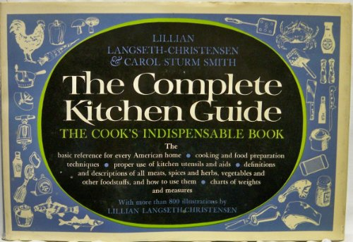 9780448014029: The Complete Kitchen Guide  The Cook's Indispensable Book
