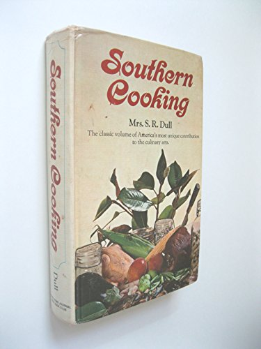 Southern Cooking. The Classic Volume of America's: Dull, Mrs S.